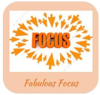 Fabulous Focus